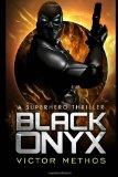 Black Onyx (a Superhero Thriller)