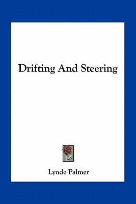 Drifting and Steering
