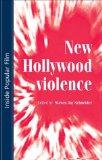 New Hollywood violen...