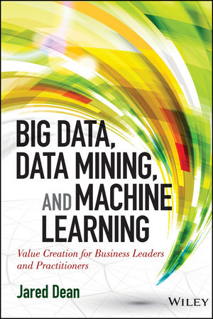Big Data, Data Mining, and Machine Learning