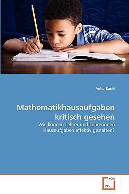 Mathematikhausaufgaben kritisch gesehen