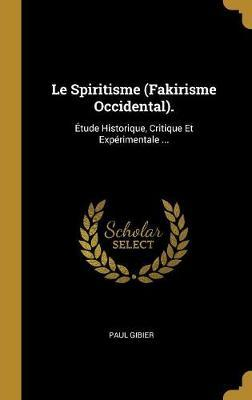 Le Spiritisme (Fakirisme Occidental).