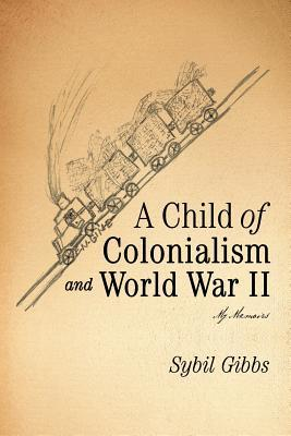 A Child of Colonialism and World War II