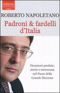Padroni & fardelli d'Italia