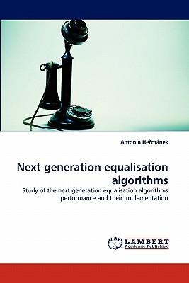 Next generation equalisation algorithms