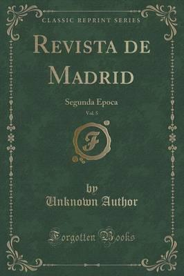Revista de Madrid, Vol. 5
