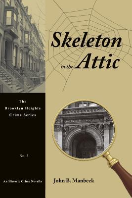 Skeleton in the Attic
