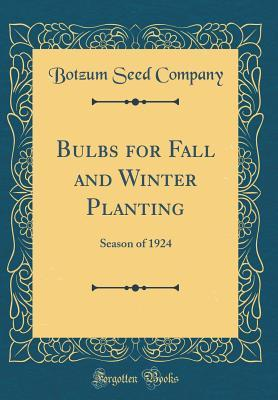 Bulbs for Fall and Winter Planting