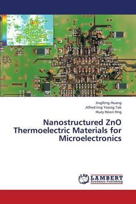 Nanostructured ZnO Thermoelectric Materials for Microelectronics