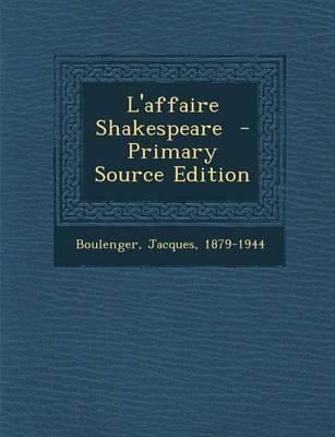 L'Affaire Shakespear...