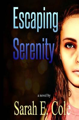 Escaping Serenity