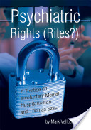 Psychiatric Rights (Rites?)