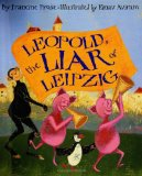 Leopold, the Liar of...