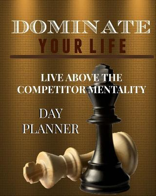Dominate Your Life Planner