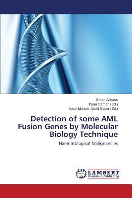 Detection of some AML Fusion Genes by Molecular Biology Technique