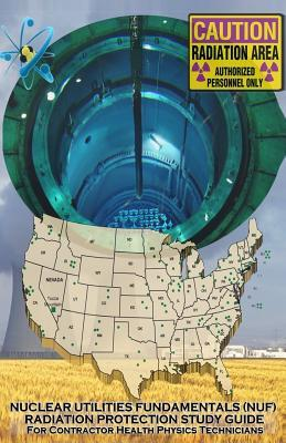 Nuclear Utilities Fundamentals Radiation Protection Study Guide