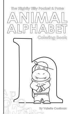 The Slightly Silly Pocket & Purse Animal Alphabet Coloring Book
