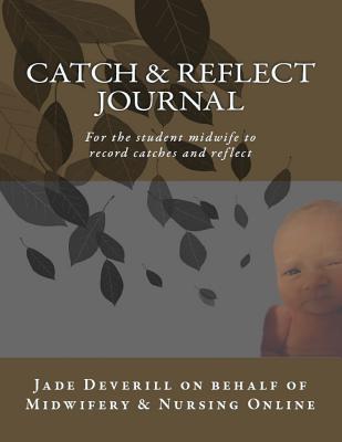 Catch & Reflect Journal