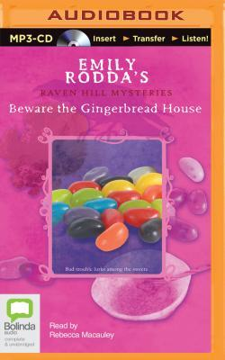 Beware the Gingerbread House