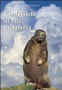 Confessioni di una marmotta