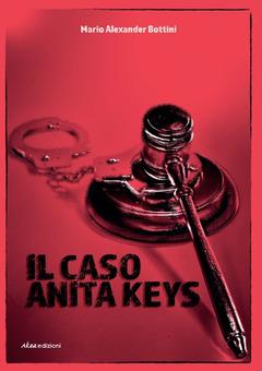 Il caso Anita Keys