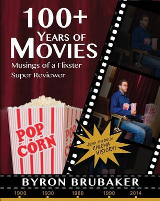 100+ Years of Movies