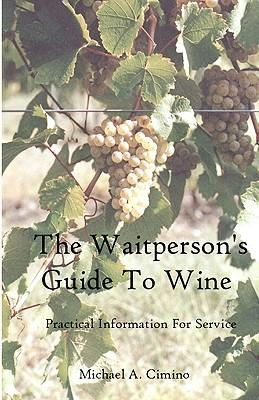 The Waitperson's Guide to Wine
