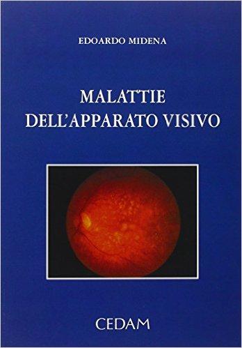Malattie dell'apparato visivo
