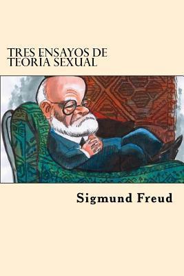 Tres Ensayos De Teoria Sexual/Three Essays on Sexual Theory