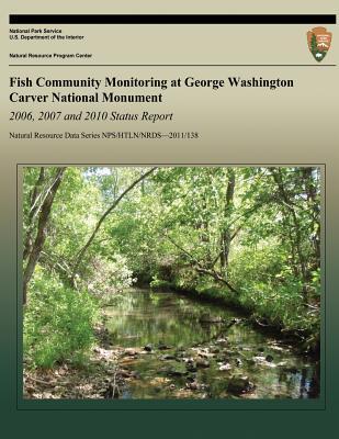 Fish Community Monitoring at George Washington Carver National Monument 2006-2011