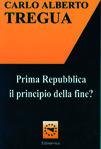 Prima Repubblica, il principio della fine?