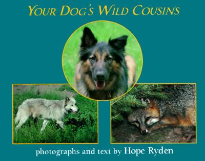 Your Dog's Wild Cous...