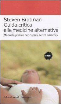 Guida critica alle medicine alternative
