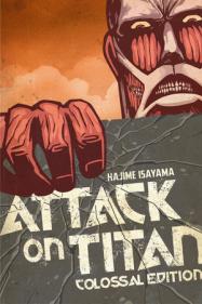 Attack on Titan: Colossal Edition, Vol. 1