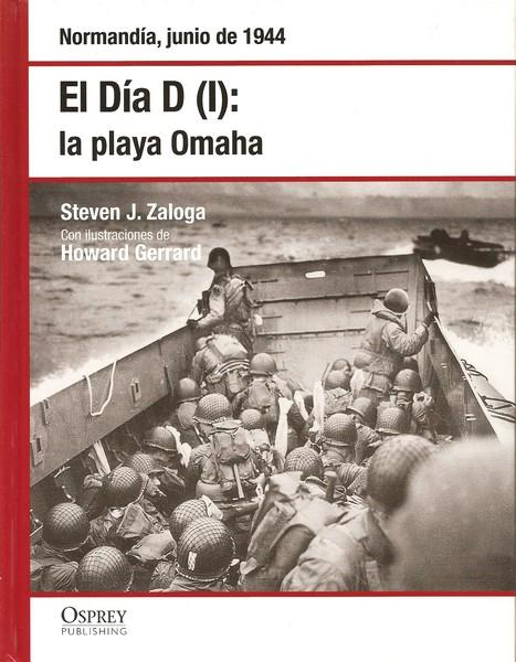 El Día D I: la playa de Omaha