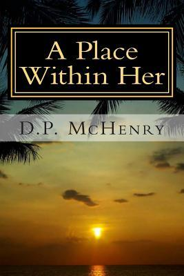 A Place Within Her