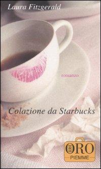 Colazione da Starbuc...
