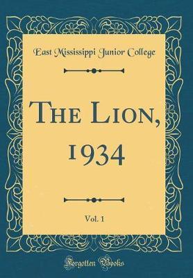 The Lion, 1934, Vol. 1 (Classic Reprint)