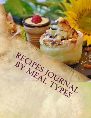 Recipes Journal by Meal Types