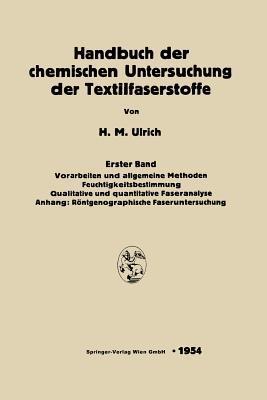 Handbuch Der Chemischen Untersuchung Der Textilfaserstoffe