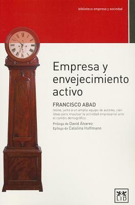 Empresas y envejecimiento activo / Companies and active ageing