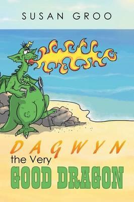Dagwyn the Very Good Dragon