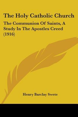 The Holy Catholic Ch...