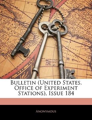 Bulletin (United States. Office of Experiment Stations), Issue 184