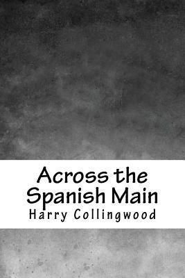 Across the Spanish M...