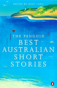 The Penguin Best Australian Short Stories
