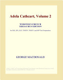 Adela Cathcart, Volume 2 (Webster's French Thesaurus Edition)