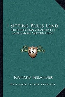 I Sitting Bulls Land