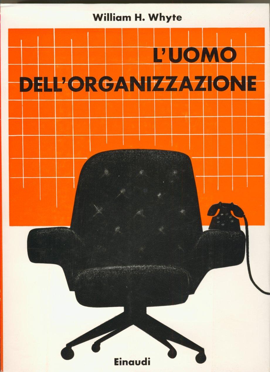 L'uomo dell'organizzazione
