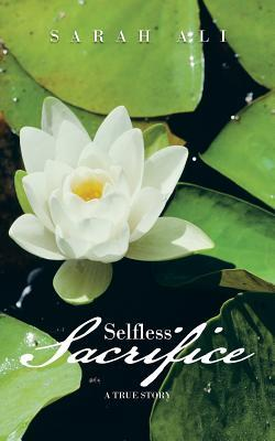 Selfless Sacrifice
